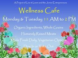 wellness cafe yard sign